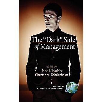 """De """"""""Dark"""""""" Side of Management door Linda L. Neide"""