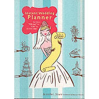 Instant Wedding Planner by Jennifer L. Shawne