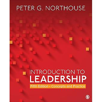 Introduction to Leadership by Northouse Peter G. Northouse