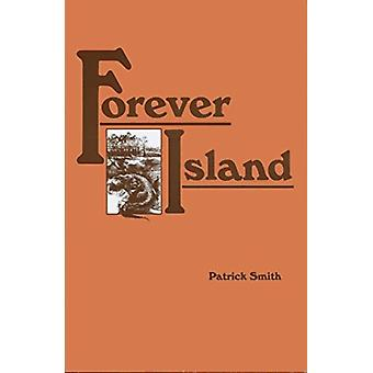 Forever Island-tekijä Patrick D SmithPatrick D. Smith