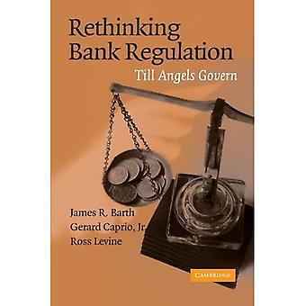 Repenser la régulation bancaire: Till anges régissent