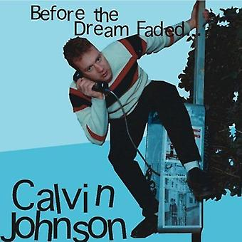 Calvin Johnson - Before the Dream Faded [CD] USA import