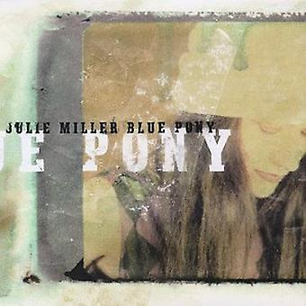 Julie Miller - Blue Pony [CD] USA import
