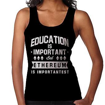 Edukacja jest ważna, ale Ethereum jest kamizelka damska Importantest