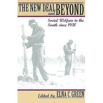 De New Deal en Beyond - sociale welzijn in het zuiden sinds 1930 door El