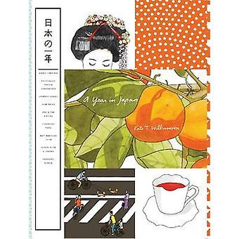 Une année au Japon par Kate T. Williamson - Book 9781568985404