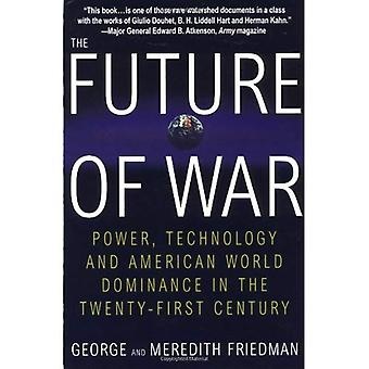 Future of the War, the