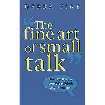 De fijne kunst van Small Talk: hoe te beginnen een gesprek in elke situatie