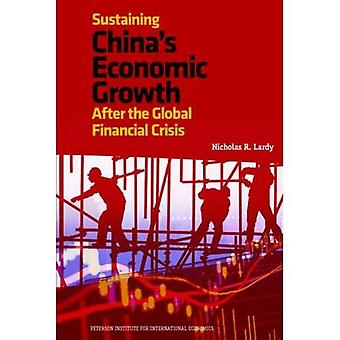 Sustaining China's Economic Growth After the Global Recession