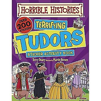 Skrämmande Tudors (hemska historier klistermärke aktivitetsbok)