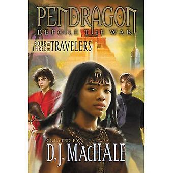 Livro três dos viajantes (Pendragon antes da guerra: os viajantes)