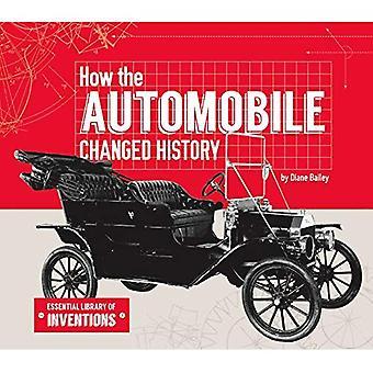 Hoe de auto veranderd geschiedenis (essentiële Library van uitvindingen)