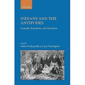 Indiens et les Antipodes: réseaux, des frontières et Circulation