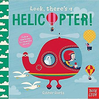 Look, There's a Helicopter!� (Look, There's a) [Board book]
