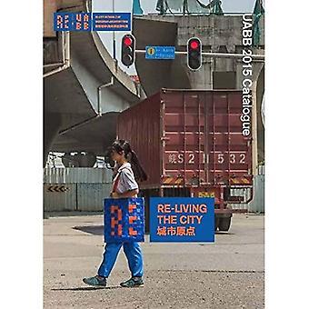 Re-levende byen: Uabb 2015 katalog