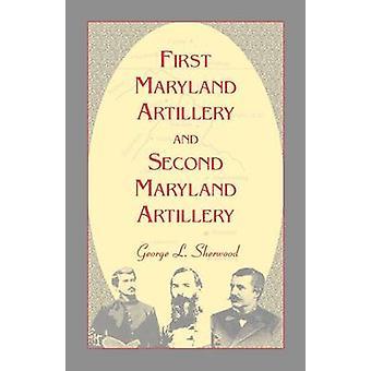 Första Maryland artilleri och andra Maryland artilleri av Sherwood & G. L.
