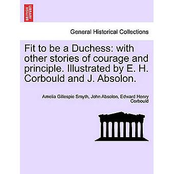 勇気と原則の他の物語と公爵夫人に合います。E. h. Corbould、j. Absolon によって示されています。スミス ・ アメリア ・ ガレスピーによって