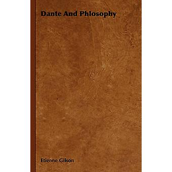 Dante ja Phlosophy Gilson & Etienne