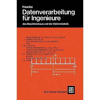 Datenverarbeitung Fur Ingenieure Des Maschinenbaus Und Der Elektrotechnik by Becker & Jurgen