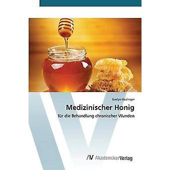 Medizinischer Honig von Haslinger Evelyn