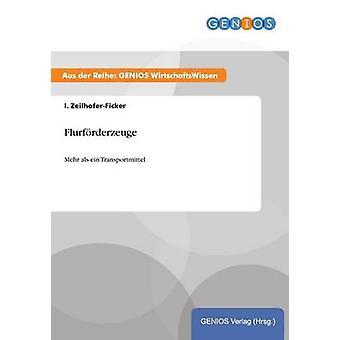 Flurfrderzeuge by ZeilhoferFicker & I.