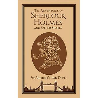The Adventures of Sherlock Holmes and Other Stories by Arthur Conan D