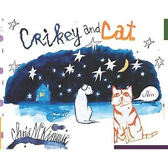 Crikey and Cat by Chris McKimmie - 9781743363638 Book
