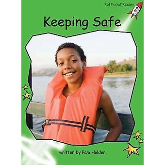 Red Rocket Readers - Early Level 4 Non-Fiction Set C - Keeping Safe by