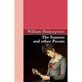 The Sonnets and other Poems by Shakespeare & William