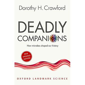 Deadly Companions by Dorothy H Crawford