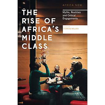 Rise of Africas Middle Class by Henning Melber