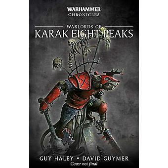 Warlords of Karak Eight Peaks by Guy Haley