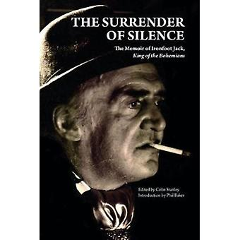 Surrender of Silence by Jack