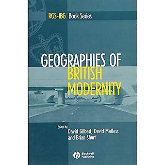 Geografías de la modernidad británica: espacio y sociedad en el siglo XX (serie del libro de la RGS-IBG)