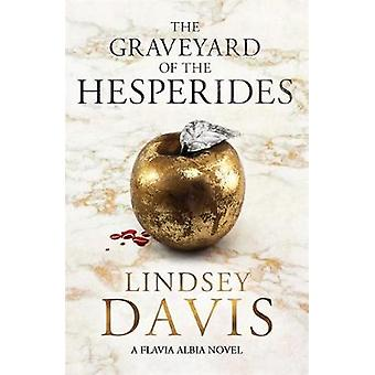 Graveyard of the Hesperides by Lindsey Davis