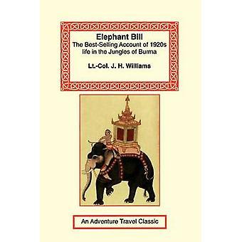Elephant Bill by Williams & J. H.