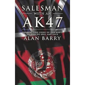 Salesman with an AK47 by Barry & Alan