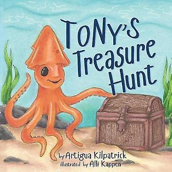 Tonys Treasure Hunt by Kilpatrick & Artigua