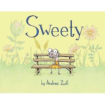 Sweety by Andrea Zuill - 9780525580003 Book