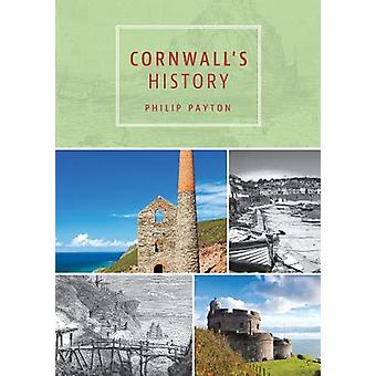 Cornwall's History by Philip Payton - 9780850254495 Book
