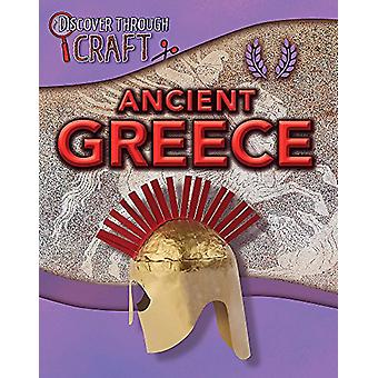 Discover Through Craft - Ancient Greece by Anita Ganeri - 978144515078