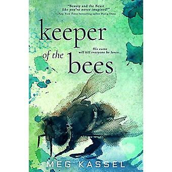 Keeper of the Bees by Meg Kassel - 9781640637344 Book