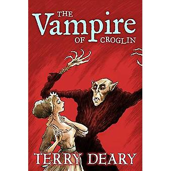 The Vampire of Croglin (New edition) by Terry Deary - Stefano Tambell