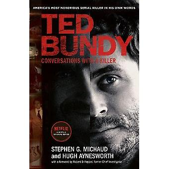 Ted Bundy - Conversations with a Killer - The inspiration for the most