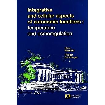 Integrative and Cellular Aspects of Autonomic Functions - Temperature