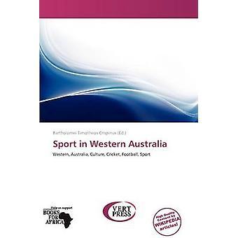 Sport in Western Australia by Bartholomei Timotheos Crispinus - 97861
