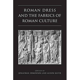 Vestido Romano y las Telas de la Cultura Romana por Jonathan Edmondson
