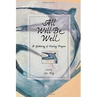 Wszystko będzie dobrze: Gathering of Healing Prayers