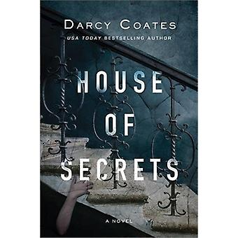 House of Secrets by Darcy Coates