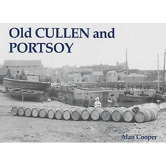 Old Cullen and Portsoy by Alan Cooper - 9781840331752 Book